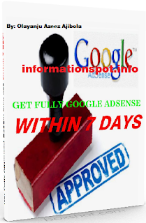 get fully approved google adsense within seven 7 days, informationspot.info