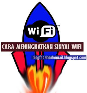 cara meningkatkan wifi rumah