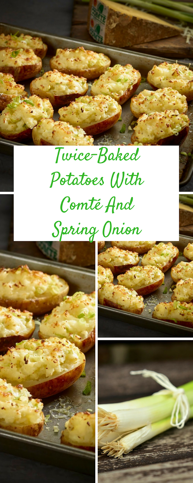 Twice-Baked Potatoes With Comté And Spring Onions