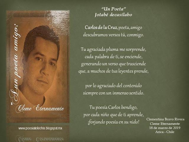 un poeta Cleme eternamente y Carlos de la Cruz
