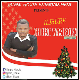 ILISURE- CHRIST WAS BORN