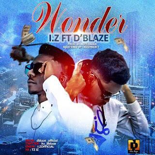 Music : WONDER - I.Z ft D'blaze