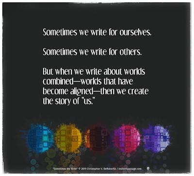 Sometimes We Write Copyright 2019 Christopher V. DeRobertis. All rights reserved. insilentpassage.com