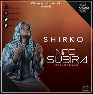 Download Mp3   Shirko - Nipe Subira