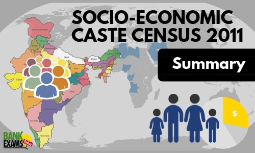 Socio-Economic Caste Census 2011: Summary
