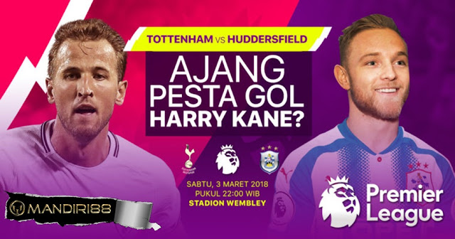 Prediksi Tottenham Hotspur Vs Huddersfield Town, Sabtu 03 Maret 2018 Pukul 22.00 WIB