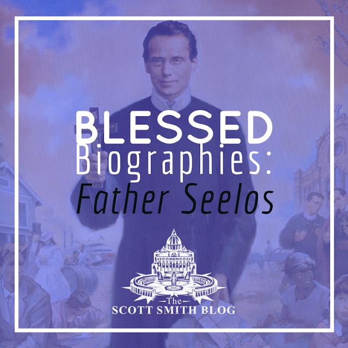 Blessed Bios: Francis Xavier Seelos