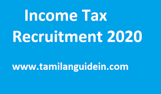 Income Tax Recruitment 2020 Apply Online 20750 Inspector Tax Assistant Vacancies @ www.incometaxindia.gov.in