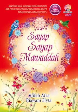 Sayap-Sayap Mawaddah, By Afifah Afra & Riawani Elyta