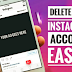 How You Delete Your Instagram