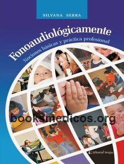 Fonoaudiológicamente Nociones básicas y práctica profesional pdf