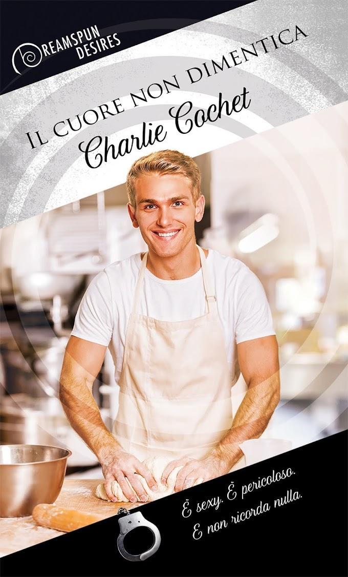 """Libri in uscita: """"Il cuore non dimentica"""" di Charlie Cochet"""