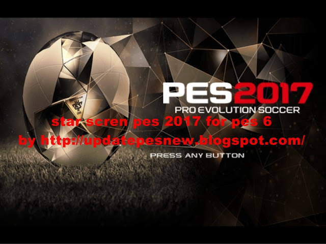 Download Start Screen PES 2017 For PES 6