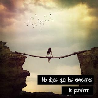 No dejes que las emociones te paralicen