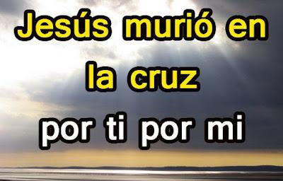 Jesucristo Murió Por Amor A Mi