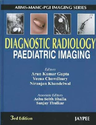 Diagnostic Radiology Paediatric Imaging - 3rd edition