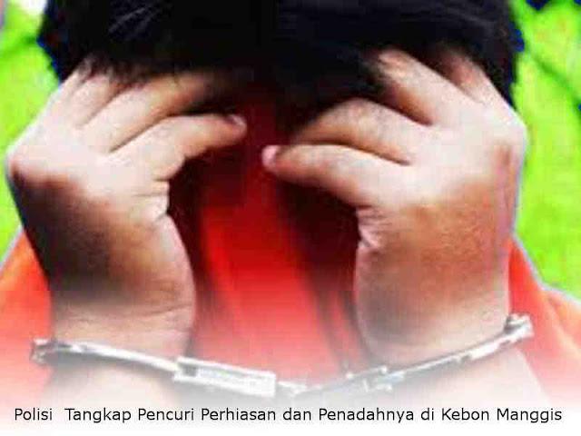 Polisi Tangkap Pencuri Perhiasan dan Penadahnya di Kebon Manggis