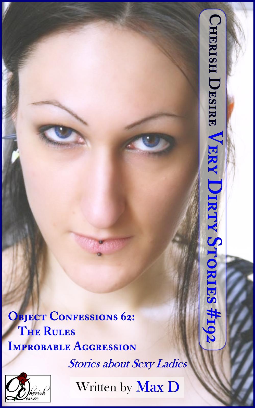Cherish Desire: Very Dirty Stories #192, Max D, erotica