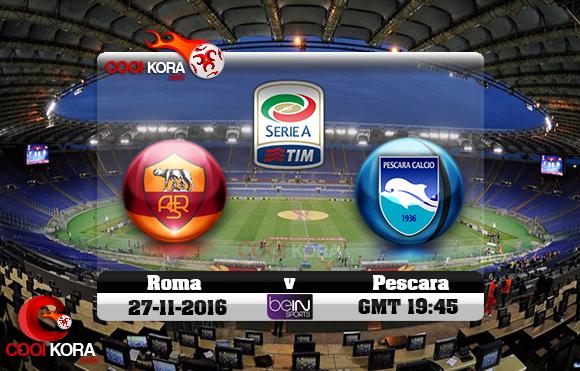 مشاهدة مباراة روما وبيسكارا اليوم 27-10-2016 في الدوري الإيطالي