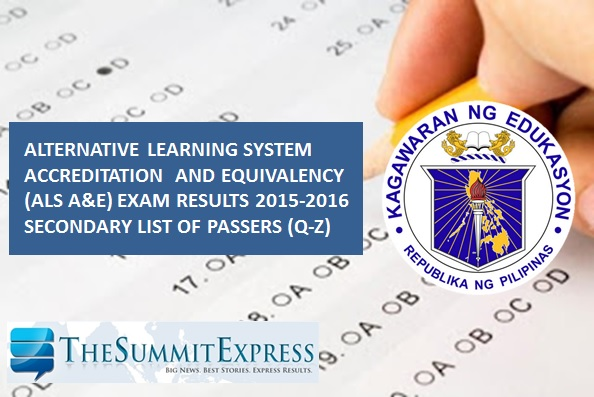 Q-Z Passers: April 2016 DepEd ALS exam results Secondary