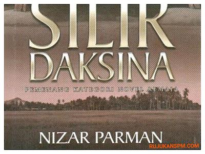 Sinopsis Novel Silir Daksina Komsas Tingkatan 5