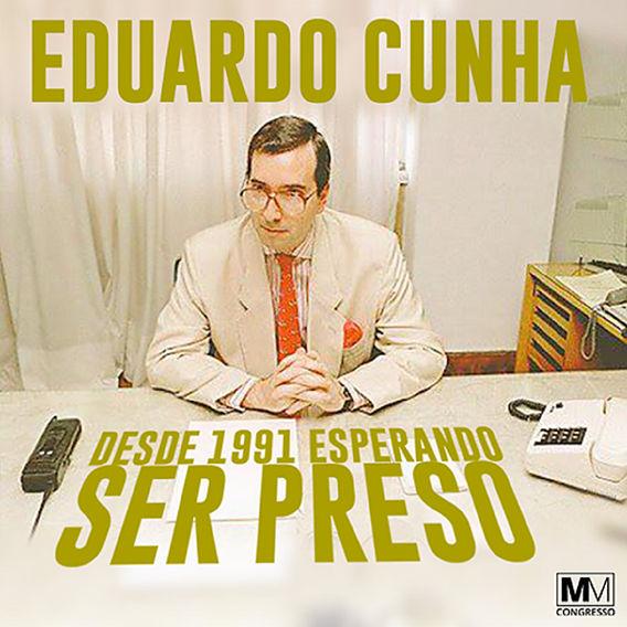 ''Desde 1991 Esperando Ser Preso'' é o nome do EP do produtor Eduardo Cunha
