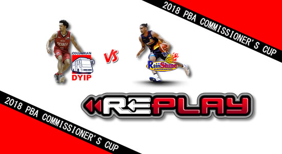 Video Playlist: Columbian vs Rain or Shine game replay May 09, 2018 PBA Commissioner's Cup