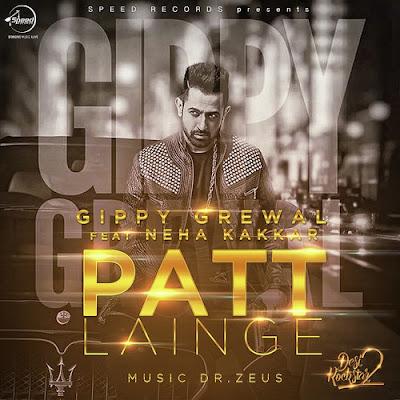 Patt Lainge (2016) - Gippy Grewal, Neha Kakkar