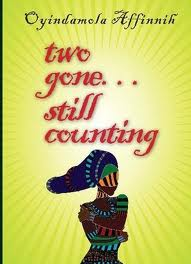 Book Review Oyindamola Affinnih S Two Gone Still Counting Bookshy