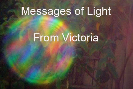 Messages of Light from Victoria