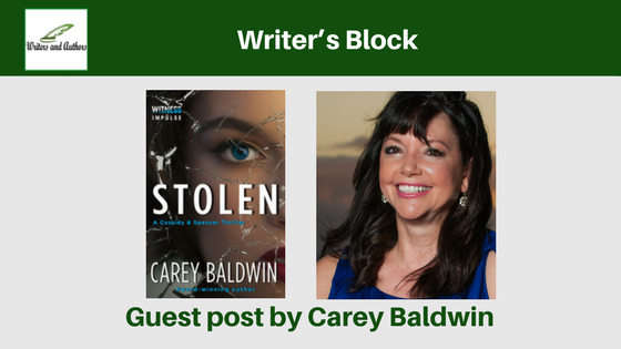 Writer's Block, guest post by Carey Baldwin