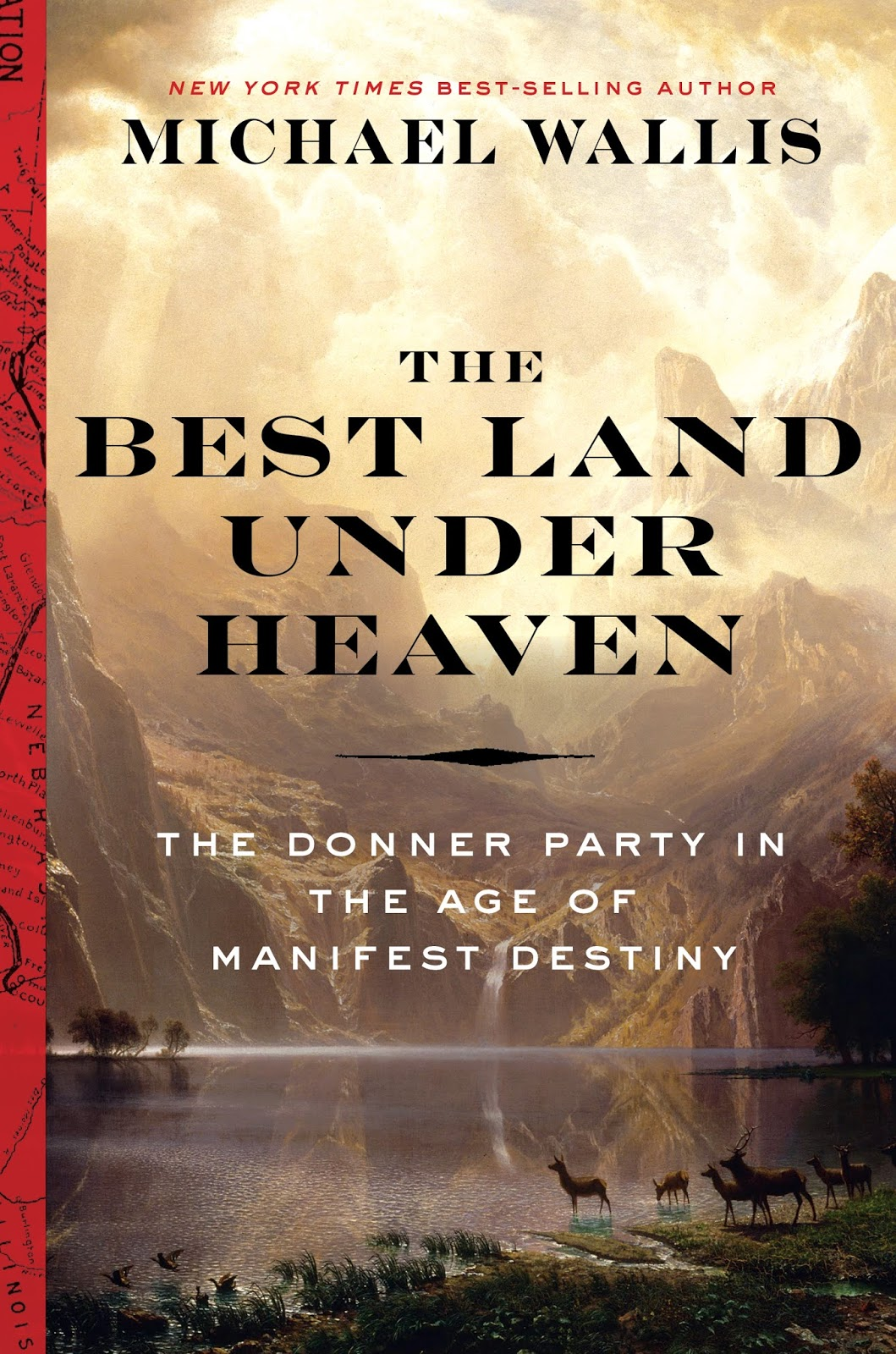 Few Incidents In Western History Have Had Such A Hold On The American  Imagination As The Story Of The Doomed Donner Party In Michael Wallis's  Expansive And