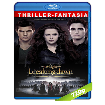 Crepusculo 4 Amanecer Parte 2 (2012) BRRip 720p Audio Trial Latino-Castellano-Ingles 5.1