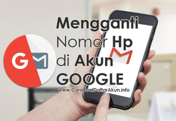cara mengganti nomor telepon di akun google