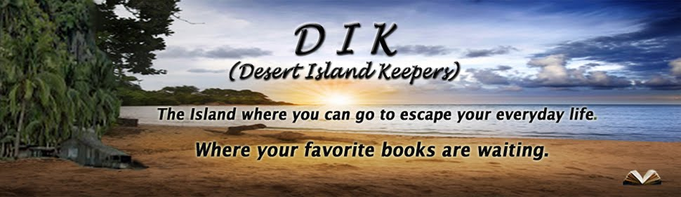 DIK (Desert Island Keepers)