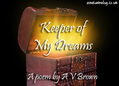 Keeper of My Dreams Poem