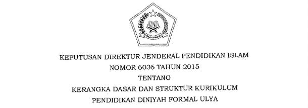 Kerangka Dasar dan Struktur Kurikulum Pendidikan Diniyah Formal Ulya