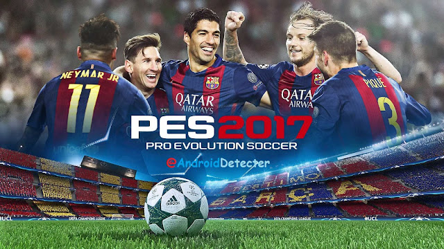 [PSP]  PES 2017 EXCLUSIVE APK Download: Pro Evolution Soccer 2017 for Android [Latest]