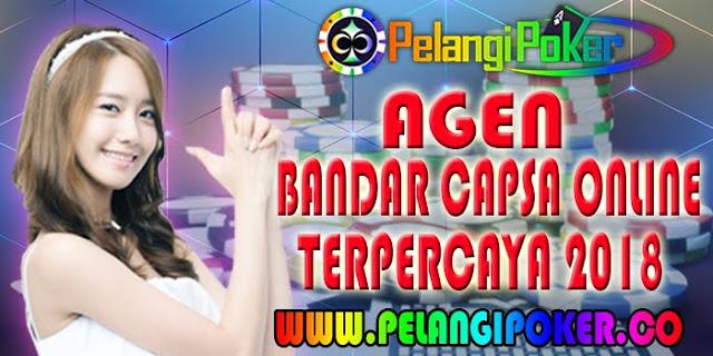 Agen-Bandar-Capsa-Online-Terpercaya-2018