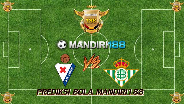AGEN BOLA - Prediksi Eibar vs Real Betis 21 November 2017
