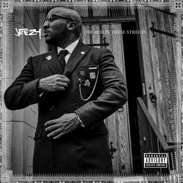 Jeezy - Church in These Streets Cover