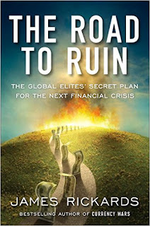 The Road to Ruin: The Global Elites' Secret Plan For The Next Financial Crisis PDF