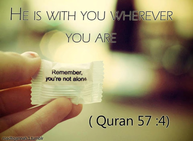 He is with you where ever you are - Quotes