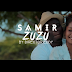 New Video|Samir_Zuzu|Watch/Download Now