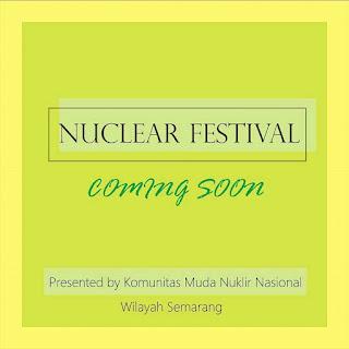 Coming Soon Nuclear Festival KOMMUN Semarang