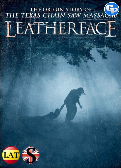 Leatherface (La Mascara del Terror) (2017) HD 720P LATINO/INGLES
