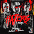 J Alvarez feat. Bad Bunny & Almighty — Haters (Remix)(AAC Plus M4A)