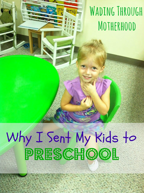 Why I Sent My Kids to Preschool