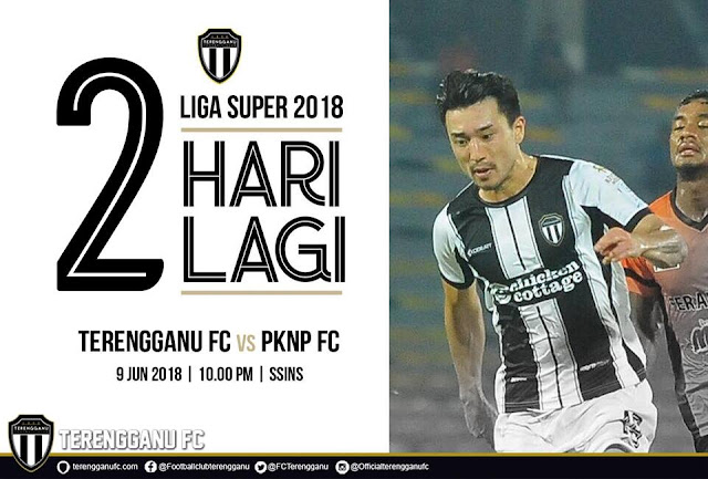 Live Terengganu Vs PKNP Liga Super 9 Jun 2018