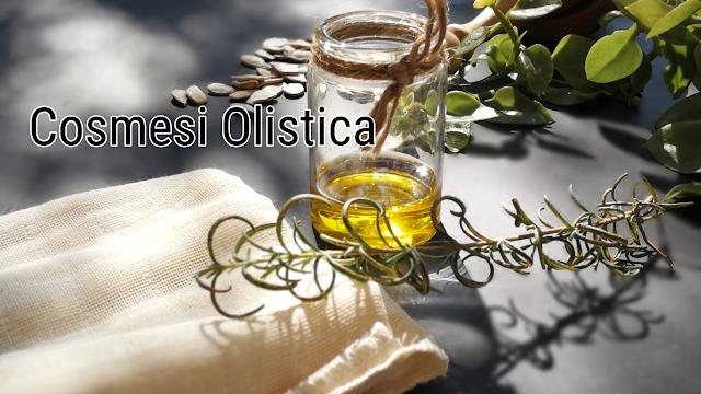 Cosmesi olistica significato, cosmetici olistici naturali